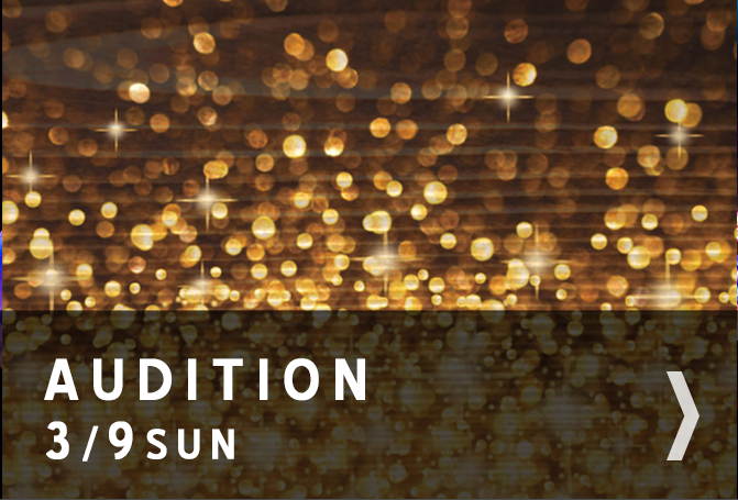 Audition 3/9 Sun.